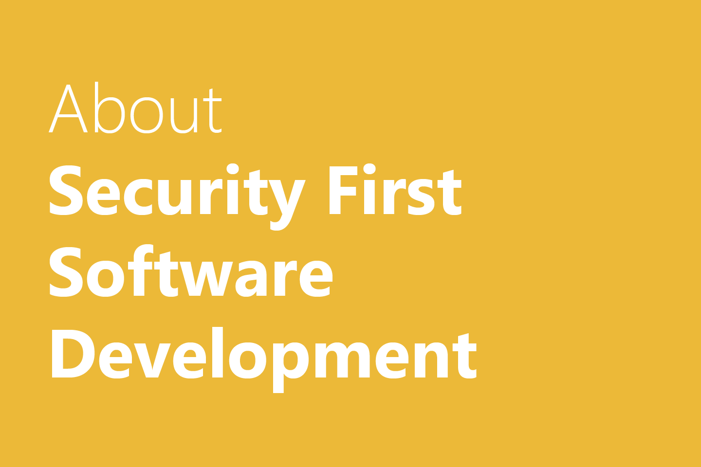 Security First Software Development